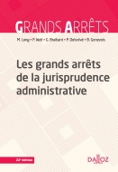 Les grands arrêts de la jurisprudence administrative